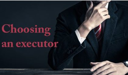Hastily Choosing an Executor Can Lead to Problems After Your Death